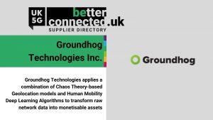 UK5G_Groundhog Technologies